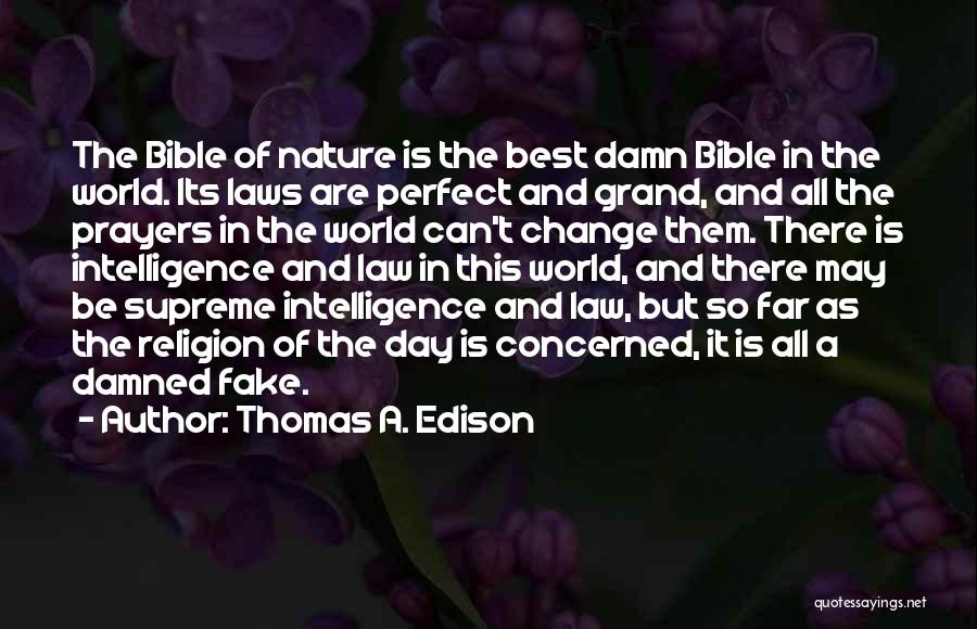 Religion In The Bible Quotes By Thomas A. Edison