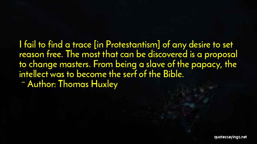 Religion In The Bible Quotes By Thomas Huxley