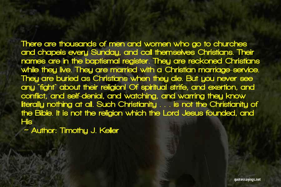 Religion In The Bible Quotes By Timothy J. Keller