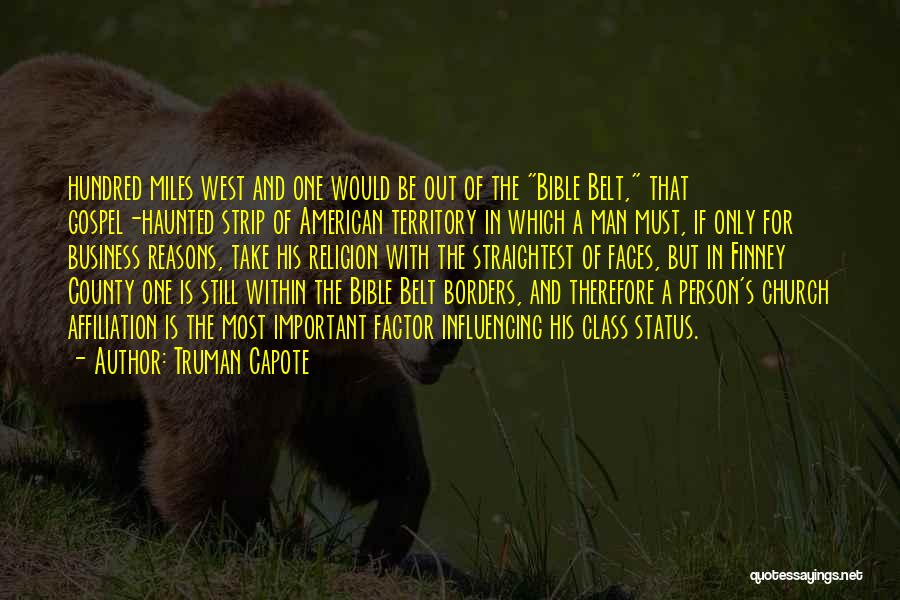 Religion In The Bible Quotes By Truman Capote