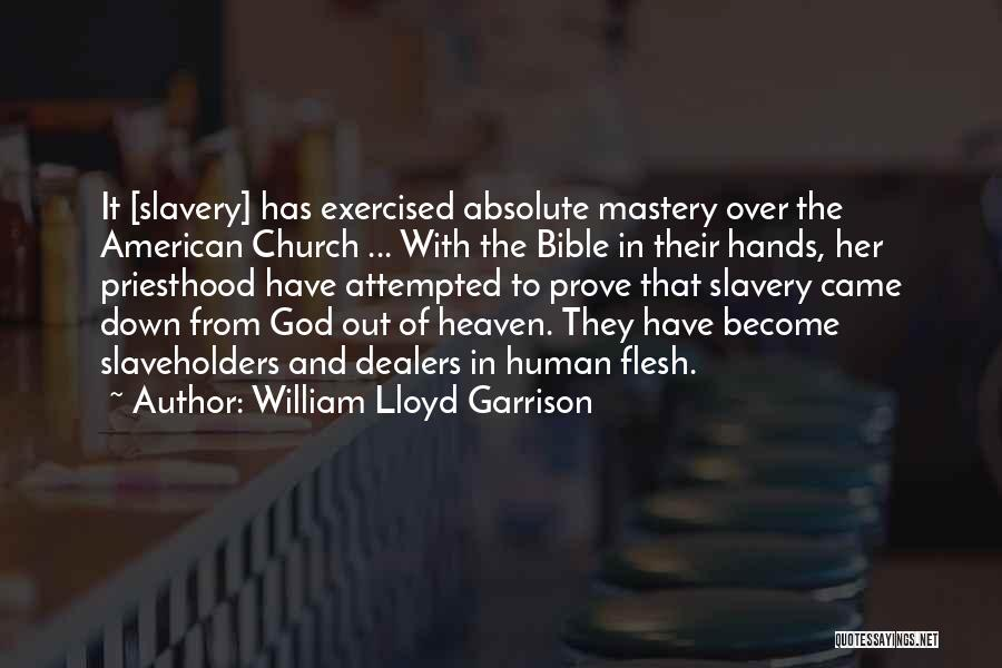 Religion In The Bible Quotes By William Lloyd Garrison