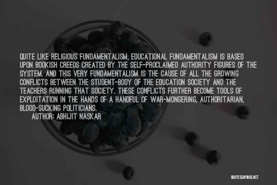 Religious Conflicts Quotes By Abhijit Naskar