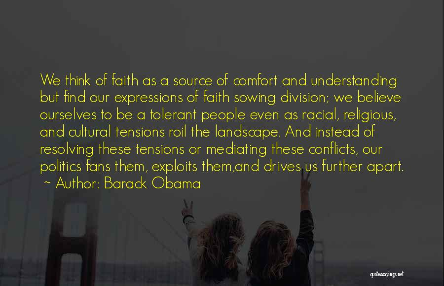 Religious Conflicts Quotes By Barack Obama