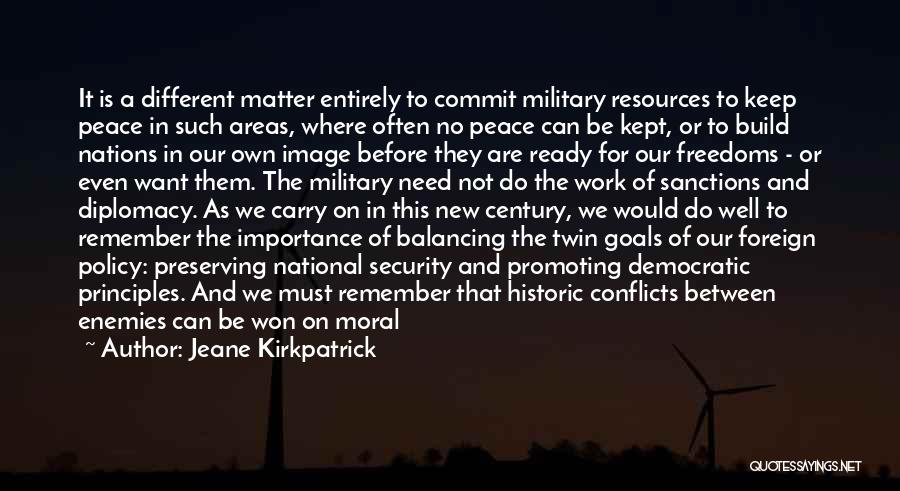 Religious Conflicts Quotes By Jeane Kirkpatrick