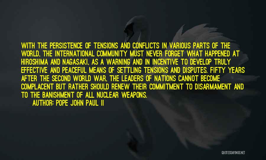 Religious Conflicts Quotes By Pope John Paul II