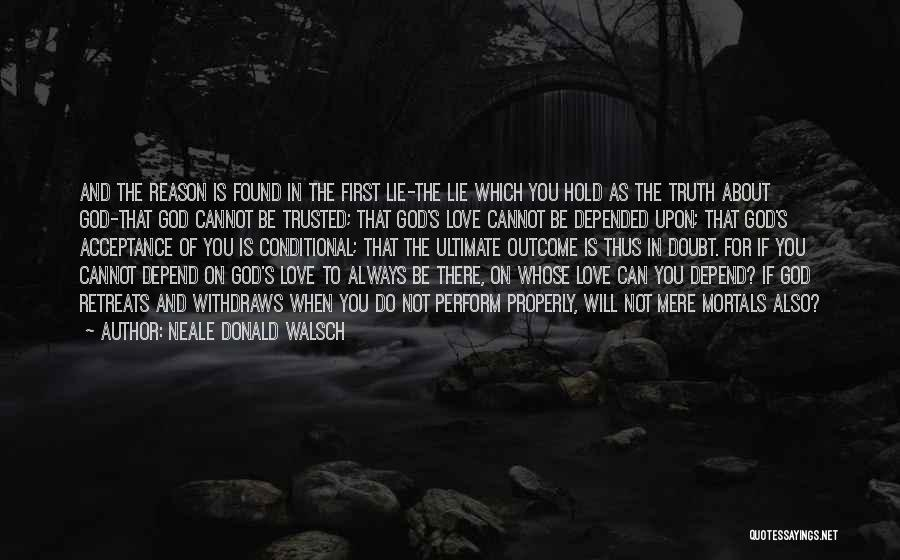 Religious Retreats Quotes By Neale Donald Walsch
