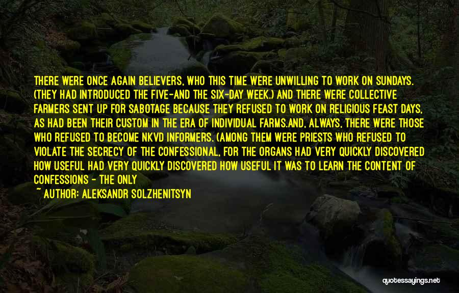 Religious Sects Quotes By Aleksandr Solzhenitsyn