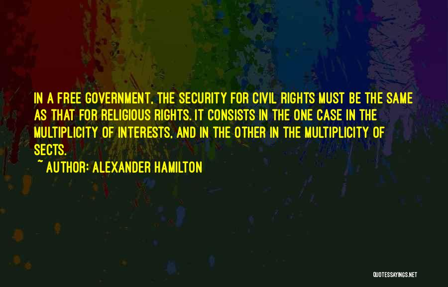 Religious Sects Quotes By Alexander Hamilton