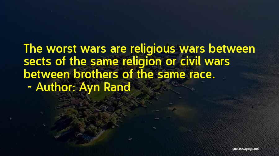 Religious Sects Quotes By Ayn Rand