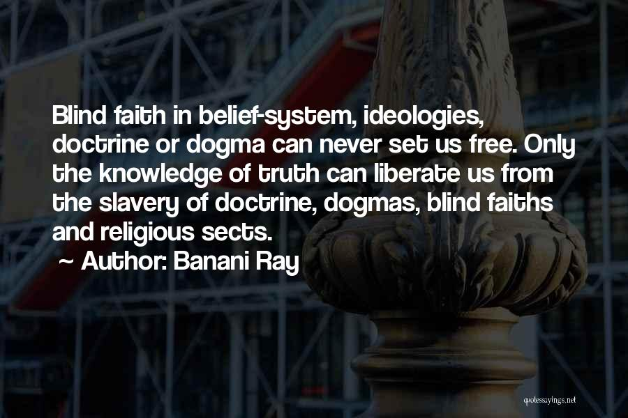 Religious Sects Quotes By Banani Ray