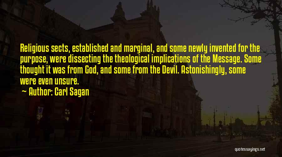 Religious Sects Quotes By Carl Sagan