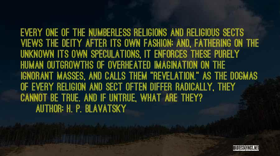 Religious Sects Quotes By H. P. Blavatsky