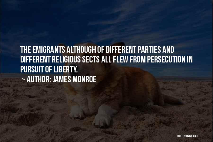 Religious Sects Quotes By James Monroe