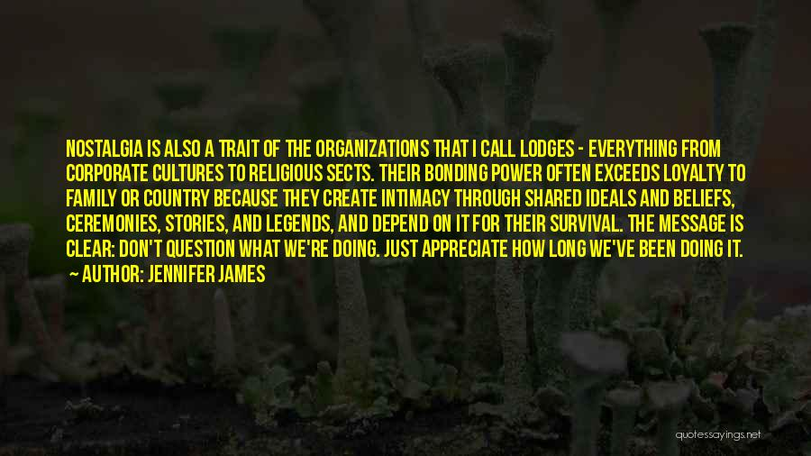 Religious Sects Quotes By Jennifer James