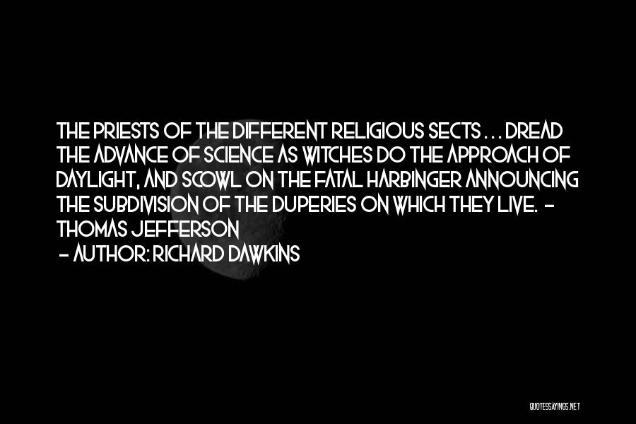 Religious Sects Quotes By Richard Dawkins