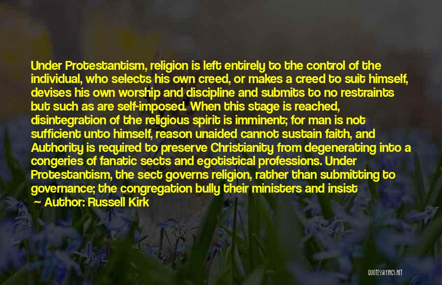 Religious Sects Quotes By Russell Kirk