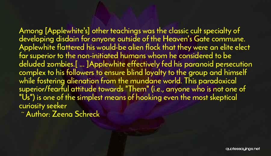 Religious Sects Quotes By Zeena Schreck
