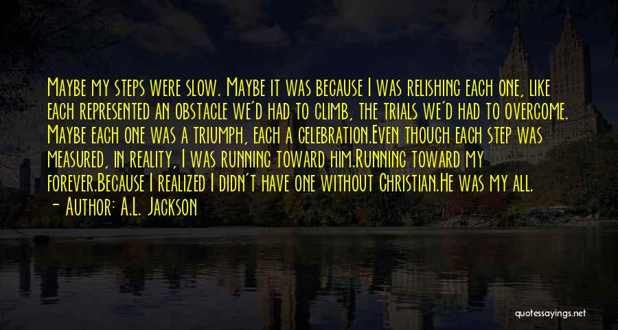 Relishing Quotes By A.L. Jackson