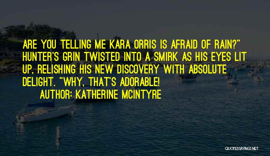 Relishing Quotes By Katherine McIntyre