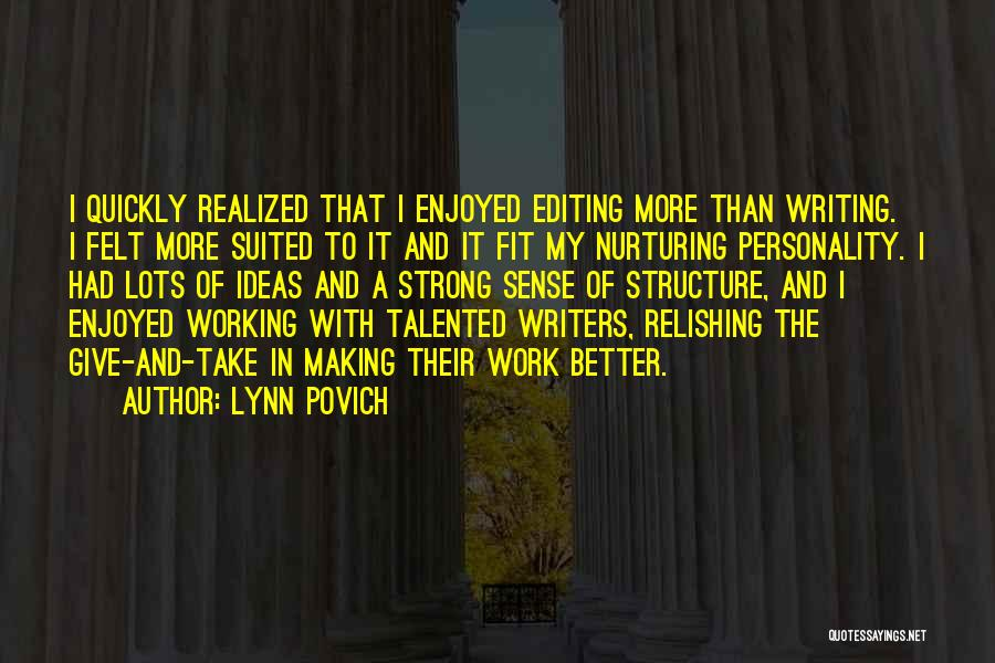 Relishing Quotes By Lynn Povich