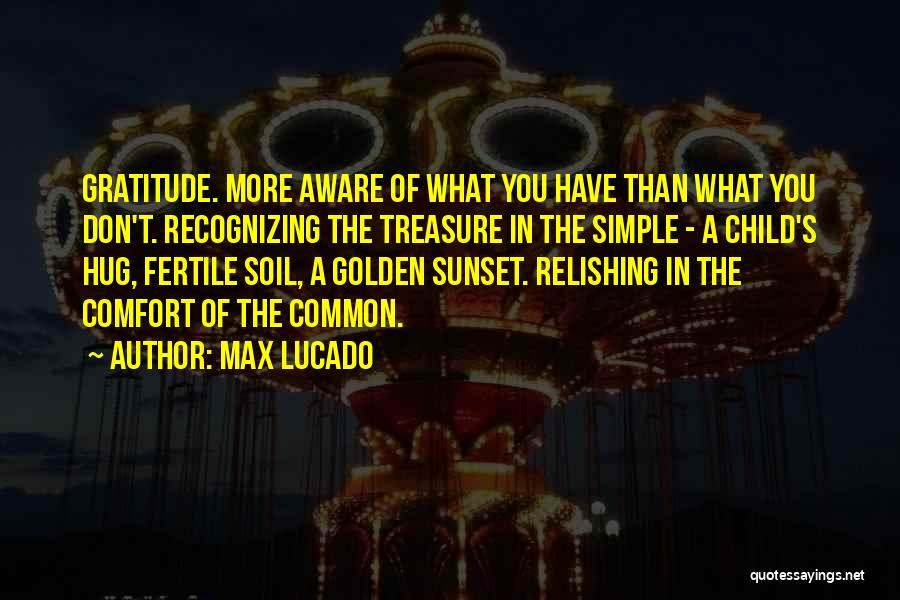 Relishing Quotes By Max Lucado