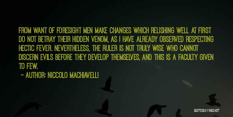 Relishing Quotes By Niccolo Machiavelli