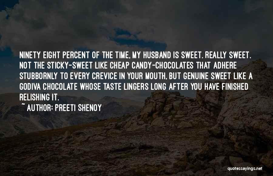 Relishing Quotes By Preeti Shenoy