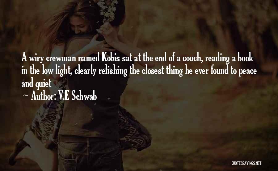 Relishing Quotes By V.E Schwab