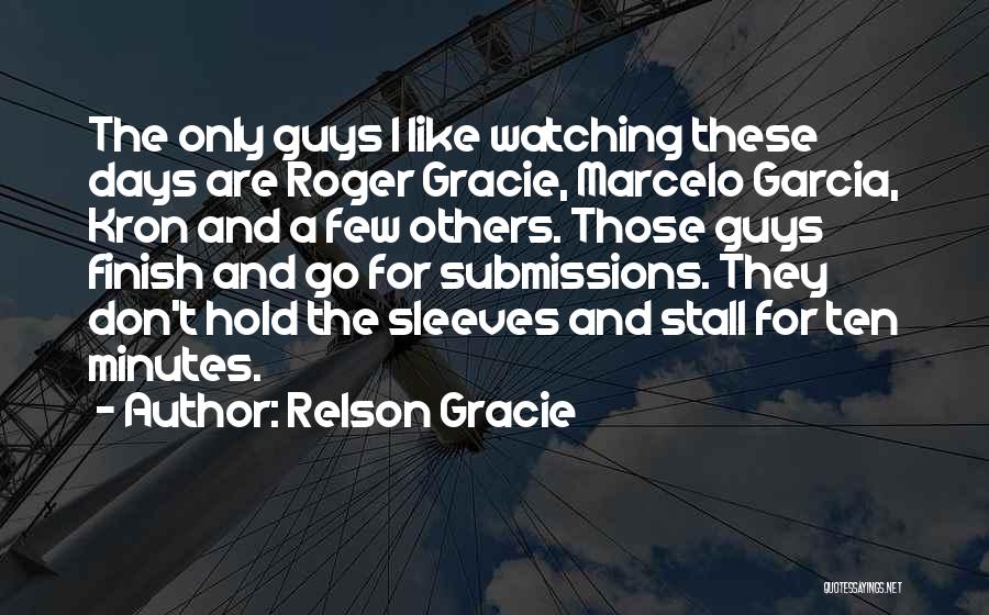 Relson Gracie Quotes 2142745