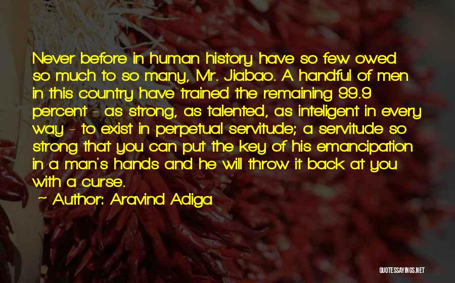 Remaining Strong Quotes By Aravind Adiga