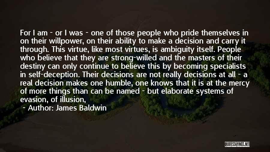 Remaining Strong Quotes By James Baldwin