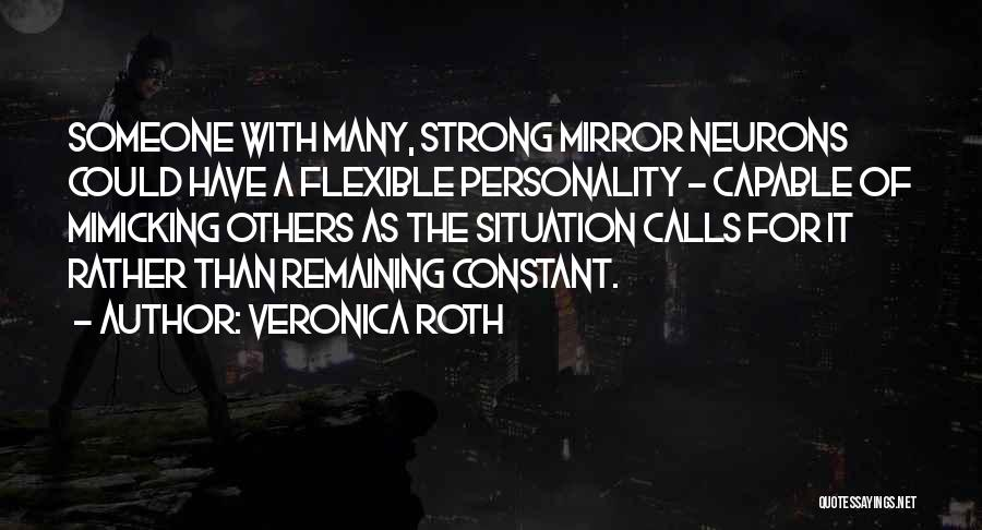 Remaining Strong Quotes By Veronica Roth