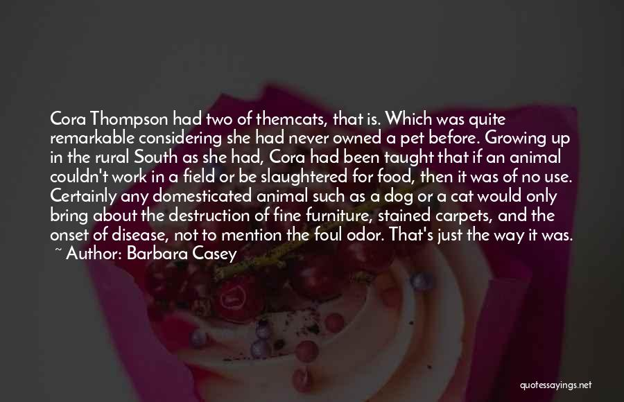 Remarkable Quotes By Barbara Casey