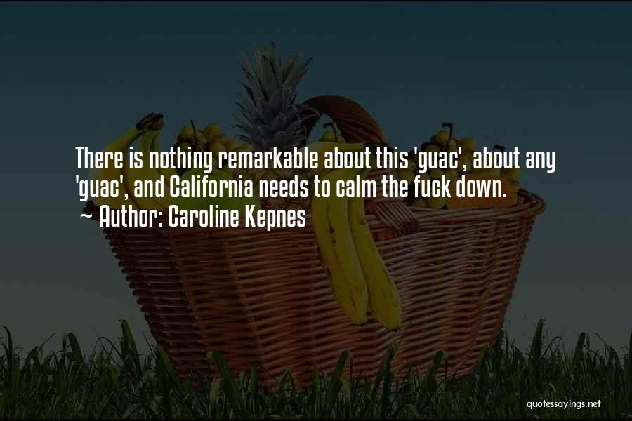 Remarkable Quotes By Caroline Kepnes