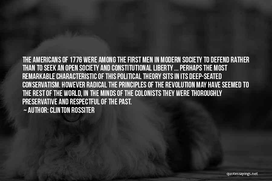 Remarkable Quotes By Clinton Rossiter
