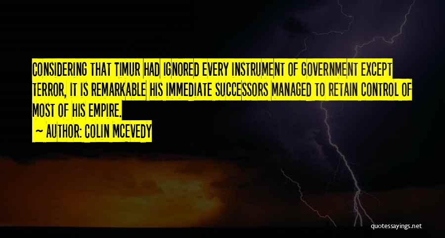 Remarkable Quotes By Colin McEvedy