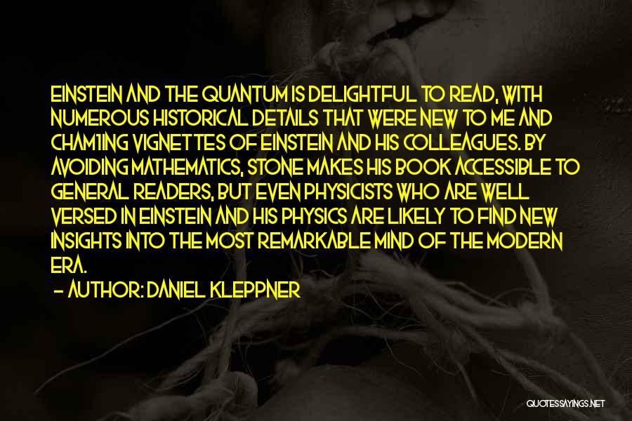 Remarkable Quotes By Daniel Kleppner