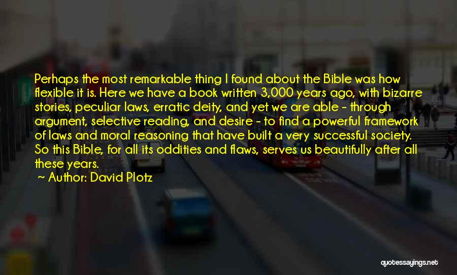 Remarkable Quotes By David Plotz