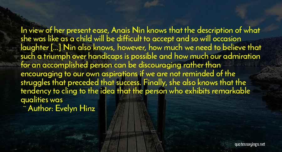 Remarkable Quotes By Evelyn Hinz