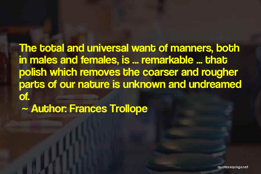Remarkable Quotes By Frances Trollope