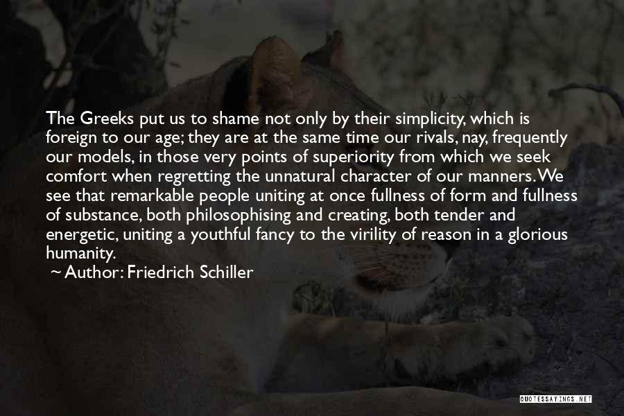 Remarkable Quotes By Friedrich Schiller
