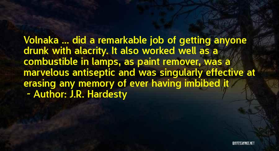 Remarkable Quotes By J.R. Hardesty