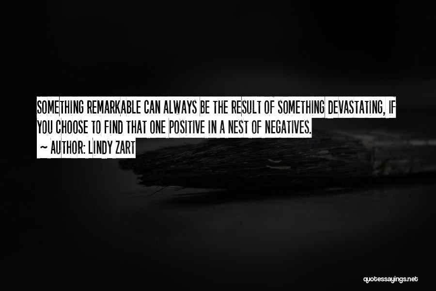 Remarkable Quotes By Lindy Zart