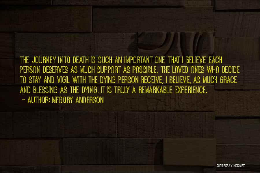 Remarkable Quotes By Megory Anderson