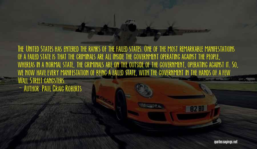 Remarkable Quotes By Paul Craig Roberts