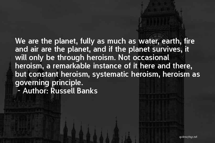 Remarkable Quotes By Russell Banks