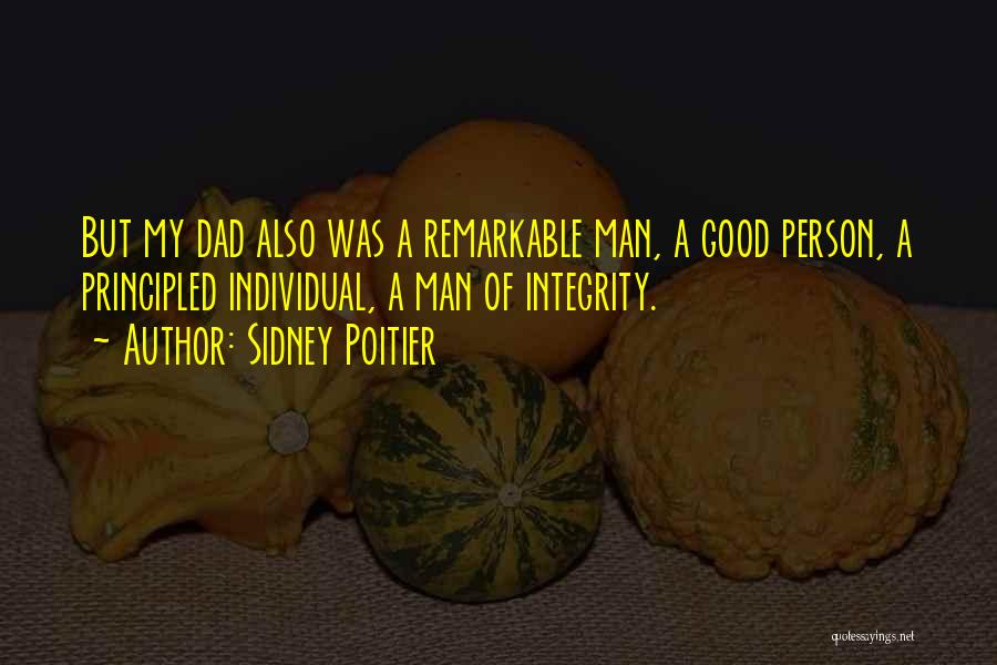Remarkable Quotes By Sidney Poitier