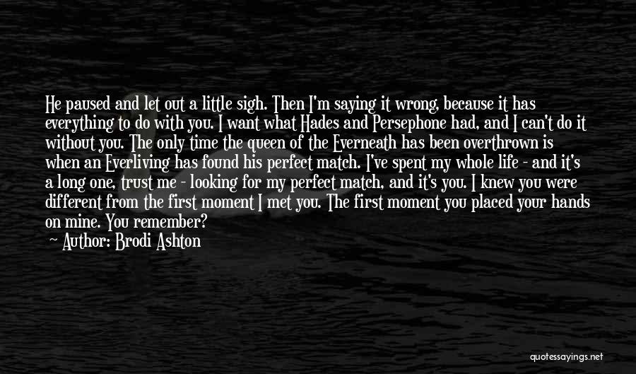 Remember The First Time Quotes By Brodi Ashton