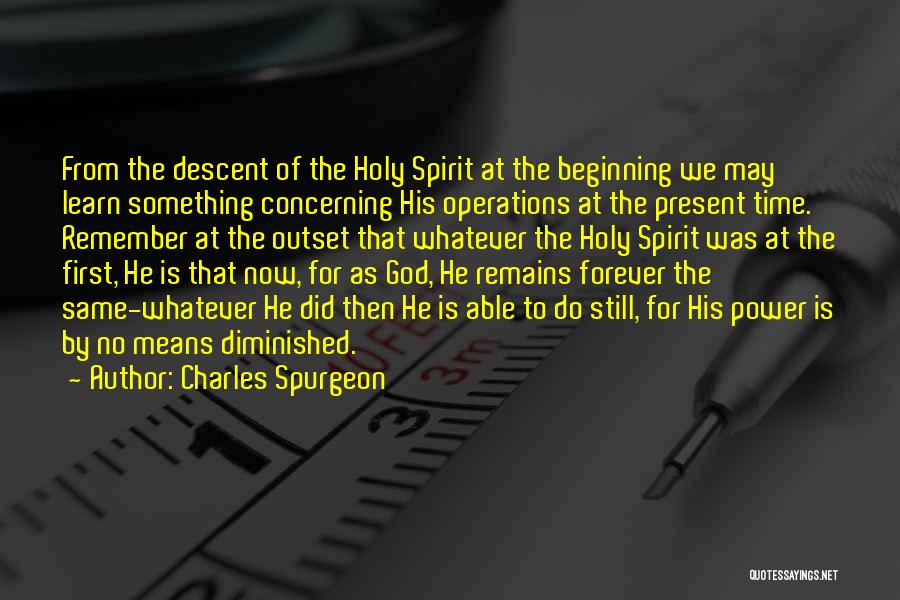 Remember The First Time Quotes By Charles Spurgeon