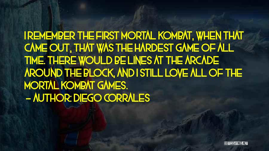 Remember The First Time Quotes By Diego Corrales